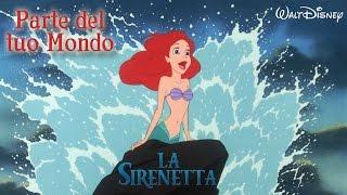 La Sirenetta - Parte del Tuo Mondo | HD