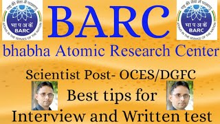 BARC OCES/DGFC Written and Interview Experience | By SAHAV SINGH YADAV