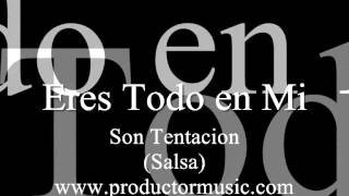 Eres Todo en Mi - Son Tentacion - MIDI