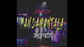 Pansamantala -- Lharzi  x   Jeyzy TwisT
