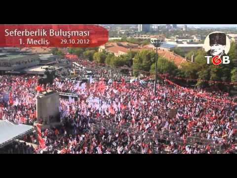 SEFERBERLİK BULUŞMASI, 29 Ekim 2012 1. Meclis