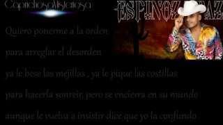 Espinoza Paz||Porque La Engañe|| Con Letra 2014||