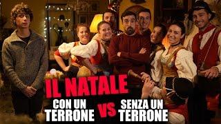 Il Natale CON UN TERRONE vs SENZA UN TERRONE