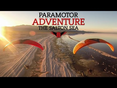 Paramotor Adventure on The Salton Sea 2017 - A Documentary Short From BlackHawk!