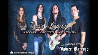 Instinto Salvaje & Javier Barrozo - La Boca del Lobo (Rata Blanca Cover)