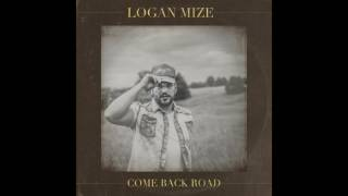 Logan Mize  - Better Off Gone (Audio)