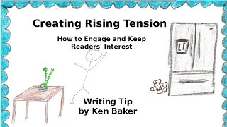 Writing Tip - Creating Rising Tension
