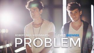 Problem - Ariana Grande (Cover) ROMAR & Chris Brenner