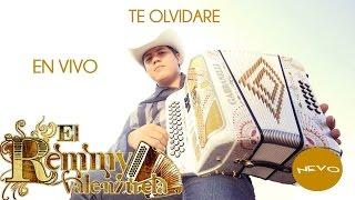Remmy Valenzuela - Te Olvidare (En Vivo)