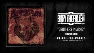 "Bury The Fallen | ""Brothers In Arms"""