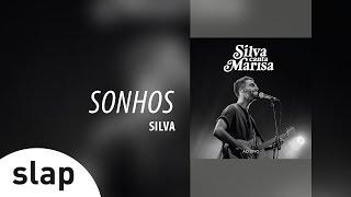Silva - Sonhos (Álbum Silva canta Marisa - Ao Vivo)