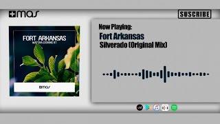Fort Arkansas - Silverado (Original Mix)
