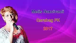 Metis Naxcivanli - Qarabag FK 2017