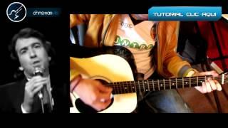 """Y COMO ES EL  """"Jose Luis Perales"""" Cover Guitarra Tutorial"""