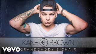 Kane Brown - Granddaddy's Chair (Audio)