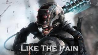 EPIC ROCK | ''Like The Pain'' by WattWhite