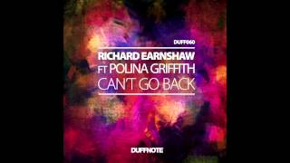 "Richard Earnshaw and Polina Griffith ""Can't Go Back"" (Classic Vocal Mix)"