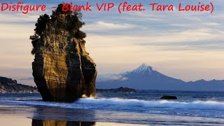 Disfigure - Blank VIP (feat. Tara Louise)