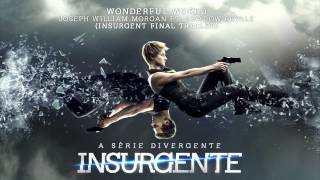 """Wonderful World"" - Joseph William Morgan FT. Shadow Royale (Insurgent Final Trailer Song)"