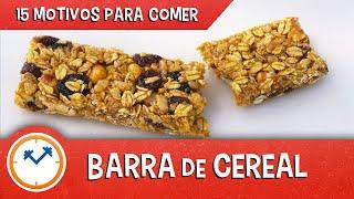15 MOTIVOS PARA COMER BARRA DE CEREAL   Saúde na Rotina