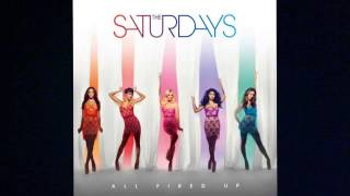 All Fired Up - The Saturdays HQ