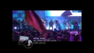 NEW WINE  - GLORIA REVELADA - CAP 2012