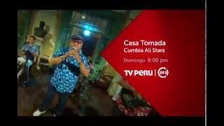 Casa Tomada  - Cumbia All Stars promo