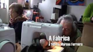 A Fábrica / The Factory (2016)