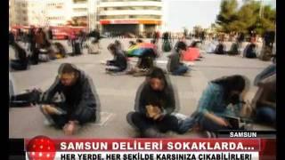 Samsun Delileri - AKS TV (Anahaber Bülteni)