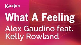 Karaoke What A Feeling - Alex Gaudino *