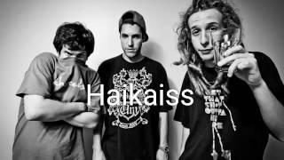 Haikaiss - Casual (letra)