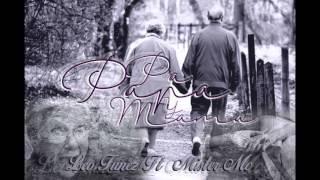 Pá Papa Y Mama - (( Leo Funez Ft Mister Mc ))