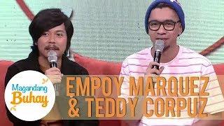 Empoy and Teddy's friendship   Magandang Buhay