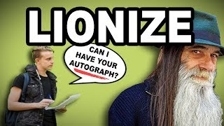 Learn English Words: LIONIZE - Meaning, Vocabulary with Pictures and Examples