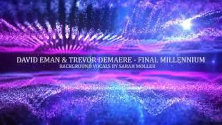 David Eman & Trevor DeMaere - Final Millennium (feat. Sarah Moller)