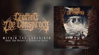 Within The Labyrinth (Feat. Dan Watson of Enterprise Earth) OFFICIAL AUDIO STREAM