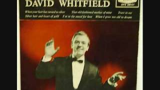 David Whitfield - When I Grow Too Old To Dream (1959)