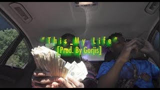 "YPN Quack Quack ""This My Life"" [Prod. by Gorjis] (Official Music Video)"