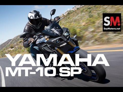 Yamaha MT 10 SP 2017: Prueba Moto Naked [FULLHD]
