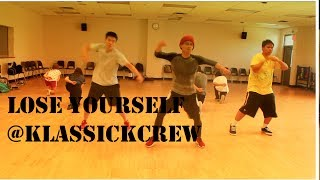 LOSE YOURSELF - Eminem Choregraphy | @KlassickCrew