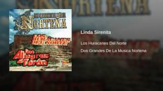 Los Huracanes Del Norte - Linda Sirenita