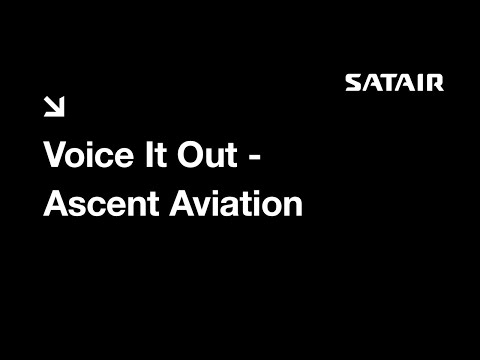 Satair testimonial - Voice it out – Ascent Aviation Services