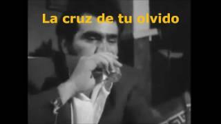 La cruz de tu olvido Vicente Fernandez