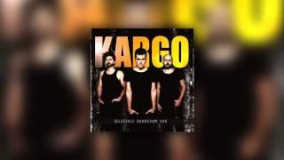 Kargo feat. Özge Fışkın - Kendine İyi Bak