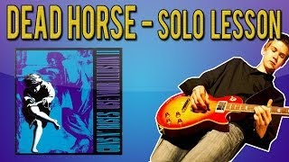 Guns N'Roses - 'Dead Horse' Solo Guitar Lesson (With Tabs)