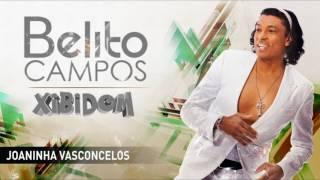 Belito Campos - Joaninha Vasconcelos