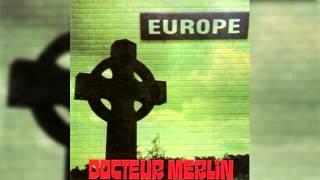 Docteur Merlin - Je Leur Ai Dit Non