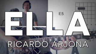 Ella Ricardo Arjona Tutorial Cover - Guitarra [Mauro Martinez]