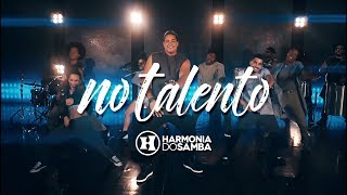 Harmonia do Samba - No Talento (Clipe Oficial)