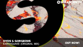 DVDS & Gorgeous - Earthquake (Original Mix)